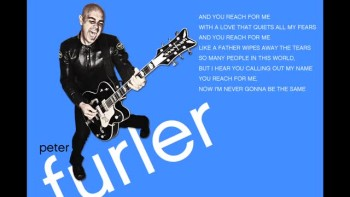 Peter Furler - Reach (Slideshow with Lyrics)