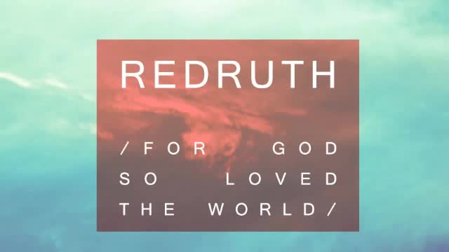 Redruth - For God So Loved the World (Single)