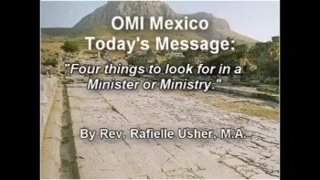 Four things to look for in a Minister or Ministry. By Rev. Raf