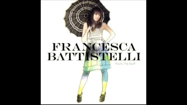 This Is The Stuff - Francessa Battistelli