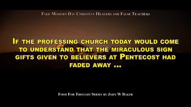 Fake Modern Day Christian Healers and False Teachers