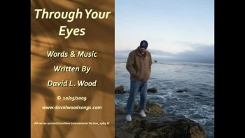 Through Your Eyes by David L. Wood