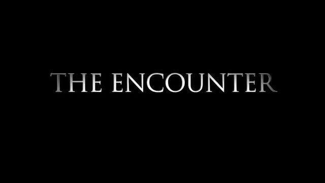 The Encounter Official Movie Trailer