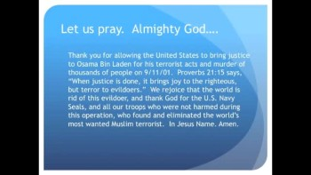 The Evening Prayer - 11 May 11 - Victory! Osama Bin Laden Killed by US