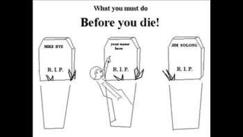 What you must do before you die