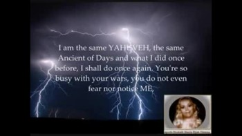 AMIGHTYWIND Prophecy 74 I, YAHUVEH, HAVE DECLARED WAR ON PLANET EARTH FROM HEAVEN! pt 1