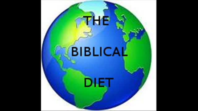 THE BIBLICAL DIET.