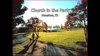 Relationship with God - Church in the Park Message