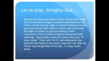 The Evening Prayer - 26 May 11 - MO Senate approves amendment to protect kids religious freedom
