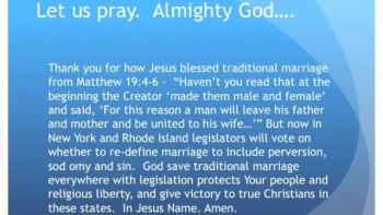 The Evening Prayer - 27 May 11 - NY and RI Attack Traditional Marriage
