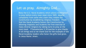 The Evening Prayer - 06 June 11 -Naval Academy Defends Prayer Before Lunch since 1845 