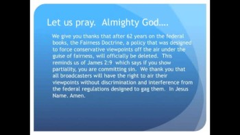 The Evening Prayer - 17 June 11 -Fairness Doctrine gets Deleted from Federal Regulations‬