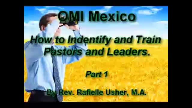 Rev. Raf's: How to Indentify and train Pastors and Leaders