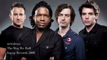Newsboys - The Way We Roll (Slideshow)