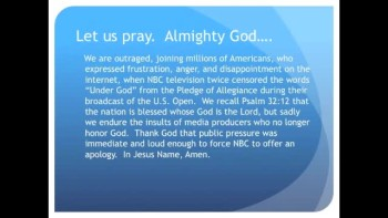The Evening Prayer - 28 June 11 - NBC Censors Under God From Pledge of Allegiance 