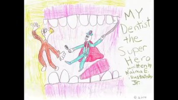 """My Dentist the Superhero"" Storytelling"
