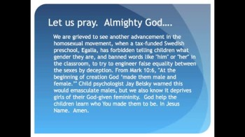 The Evening Prayer - 09 July 11 - Sweden Preschool Bans Talk about Gender