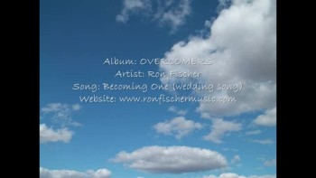 Becoming One (wedding song) - Ron Fischer