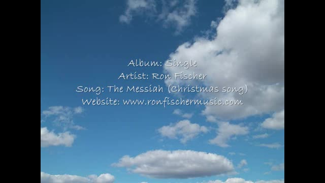 The Messiah (Christmas song) - Ron Fischer