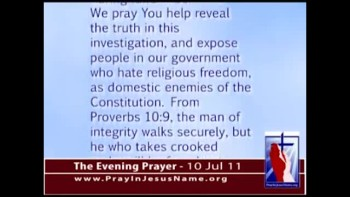 The Evening Prayer - 10 Jul 11 - V.A. Director Under Fire for Censoring Jesus Prayers