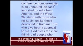 The Evening Prayer - 16 Jul 11 - Pakistan and India Rebuke USA for Pushing Global Homosexuality