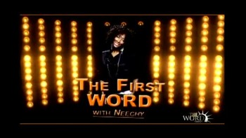The First Word With Neechy - Bishop T.D. Jakes