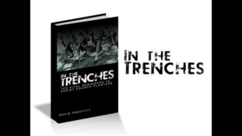 New Book - In the Trenches - Dave Proffitt