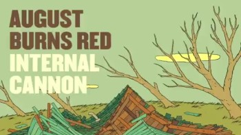 August Burn Red - Internal Cannon (Slideshow with Lyrics)