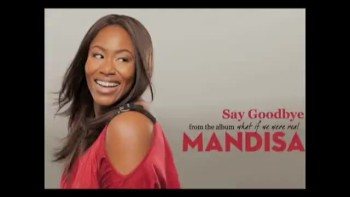 Mandisa - Say Goodbye (Slideshow with Lyrics)