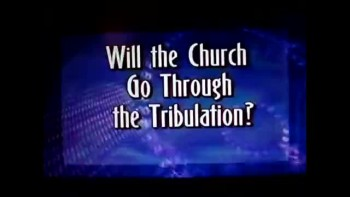 Will the church go through the tribulation (Segment 2 of 3)