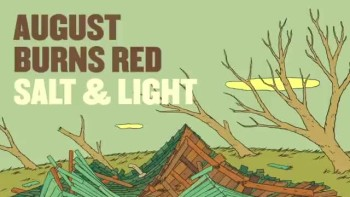 August Burns Red - Salt and Light (Slideshow with Lyrics)