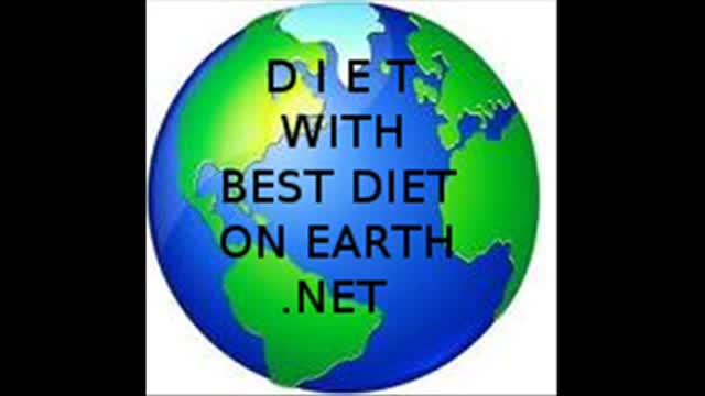 DIET, WITH BEST DIET ON EARTH.NET