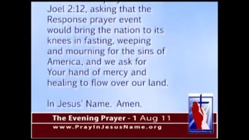 The Evening Prayer - 01 Aug 11 - Atheists Lose Lawsuit To Stop Rick Perry from Praying