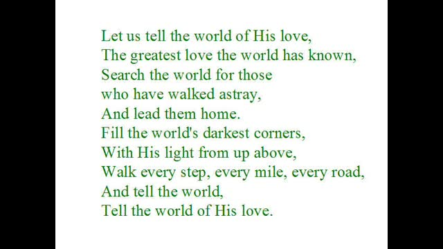 Tell the World of His Love (short version)