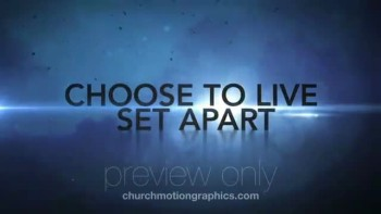 CMG - Choose to Live Set Apart