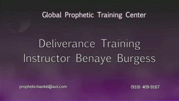 Global Prophetic Training Center-Deliverance Training Introduction