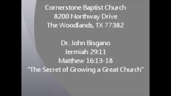 CBC The Woodlands TX Aug 21, 2011 Dr. John Bisagno