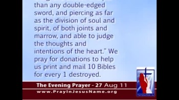 The Evening Prayer - 27 Aug 11 - Iran Seizes, Destroys 6,500 Bibles