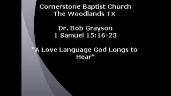 CBC The Woodlands TX Aug 28, 2011 Dr. Bob Grayson