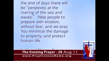 The Evening Prayer - 28 Aug 11 - Hurricane Irene Impacts Up to 65 Million People