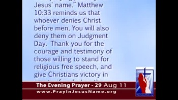 The Evening Prayer - 29 Aug 11 - Carolina, Mississippi Christians Stand Up for Jesus Prayers