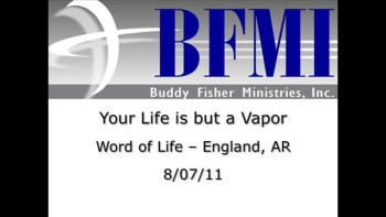 Your Life is but a Vapor