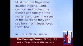 The Evening Prayer - 09 Sep 11 - Muslim Extremists Kill Christians in Africa