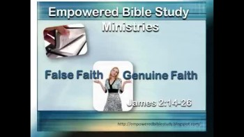 False Faith or Genuine Faith