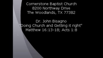 CBC The Woodlands, TX Sept 11, 2011 Dr. John Bisagno