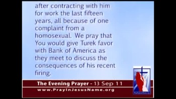 The Evening Prayer - 13 Sep 11 -Bank of America Fires Christian Who Supported Traditional Marriage