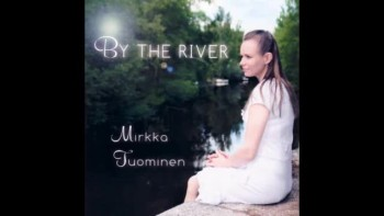 Mirkka Tuominen By the river