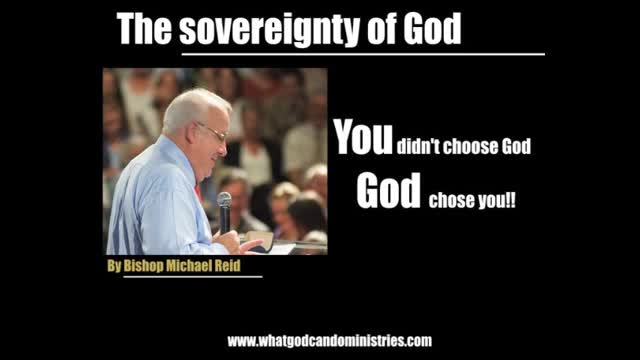 The Sovereignty of God - (Eternal Security)