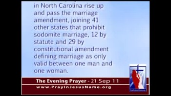 The Evening Prayer - 21 Sep 11 - NC: The People Will Vote to Protect Traditional Marriage