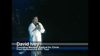 Amazingly Awesome Worship Video - David Ivey with Fred Hammond
